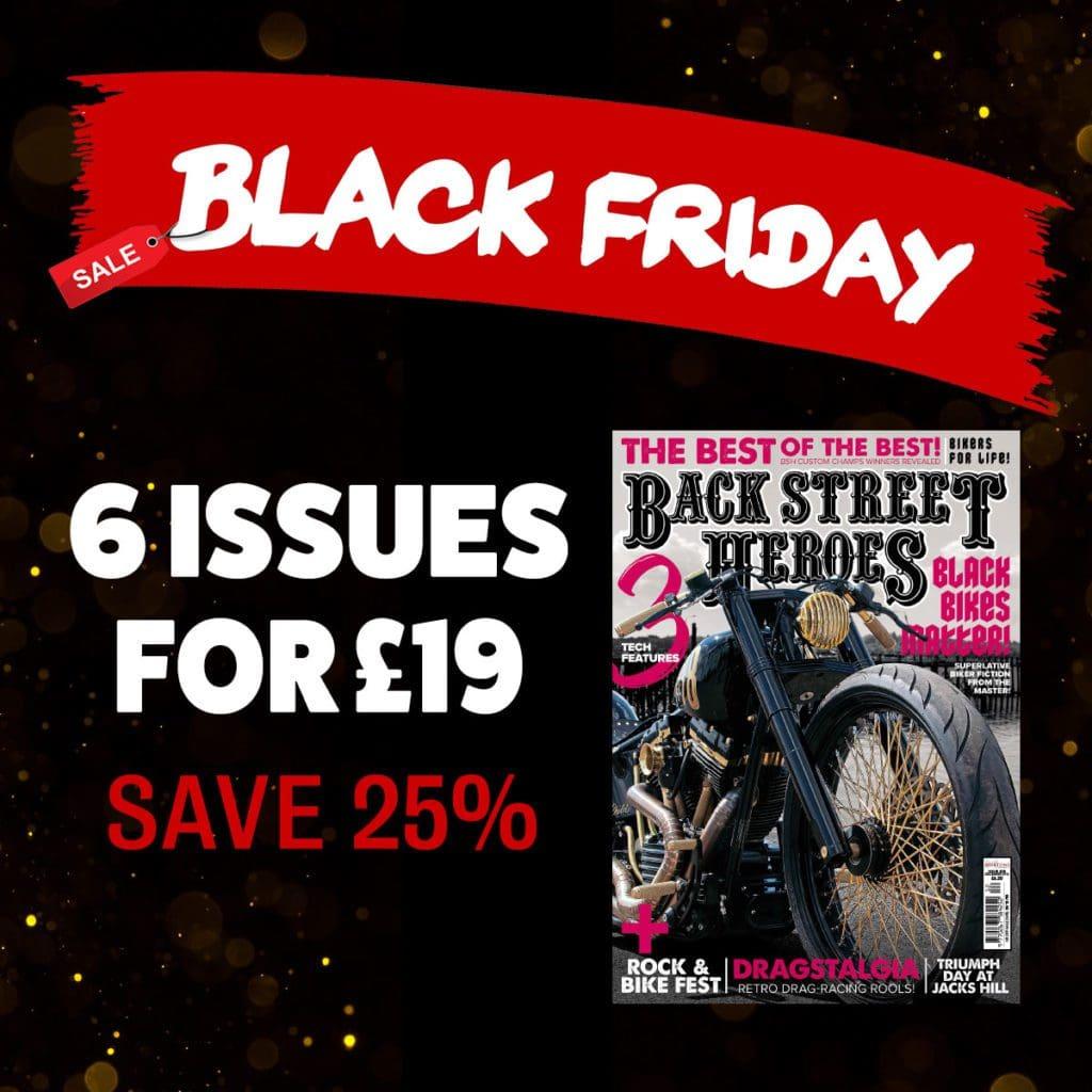 Black Friday Back Street Heroes