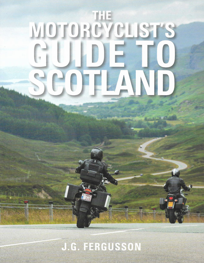 Motorcyclist's Guide to Scotland